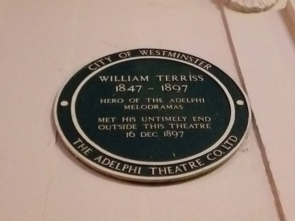 William Terriss was murdered outside the Adelphi theatre in 1897